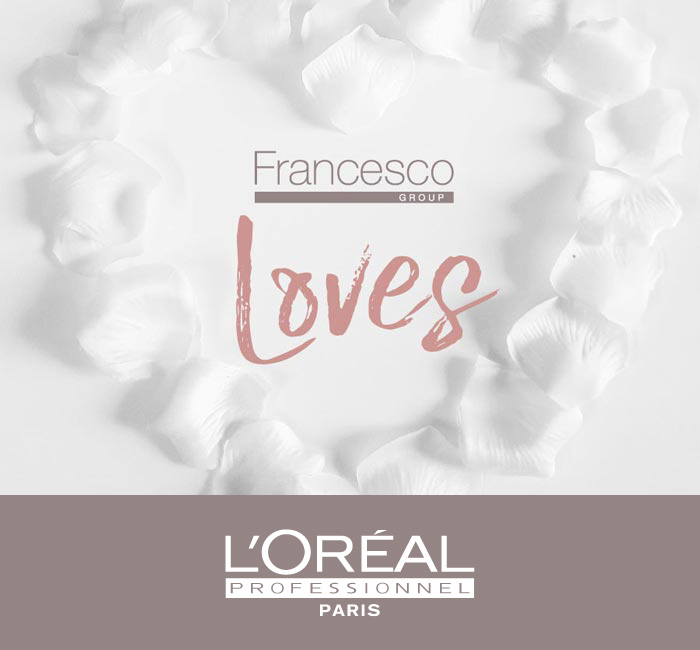 LOreal Professionnel Francesco Group Loves