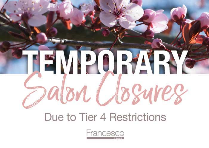 Some Francesco Group Salons Temporarily Closed